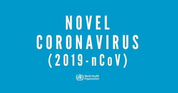 novel coronavirus 2019-nCoV World Health Organization WHO