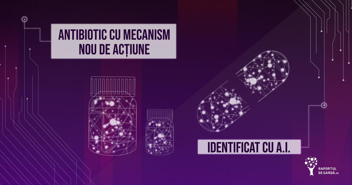Antibiotic cu mecanism nou de acțiune, identificat cu AI