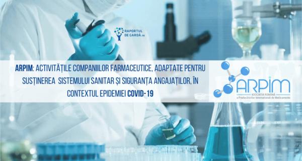 ARPIM activitățile companiilor farmaceutice adaptate în contextul epidemiei COVID-19