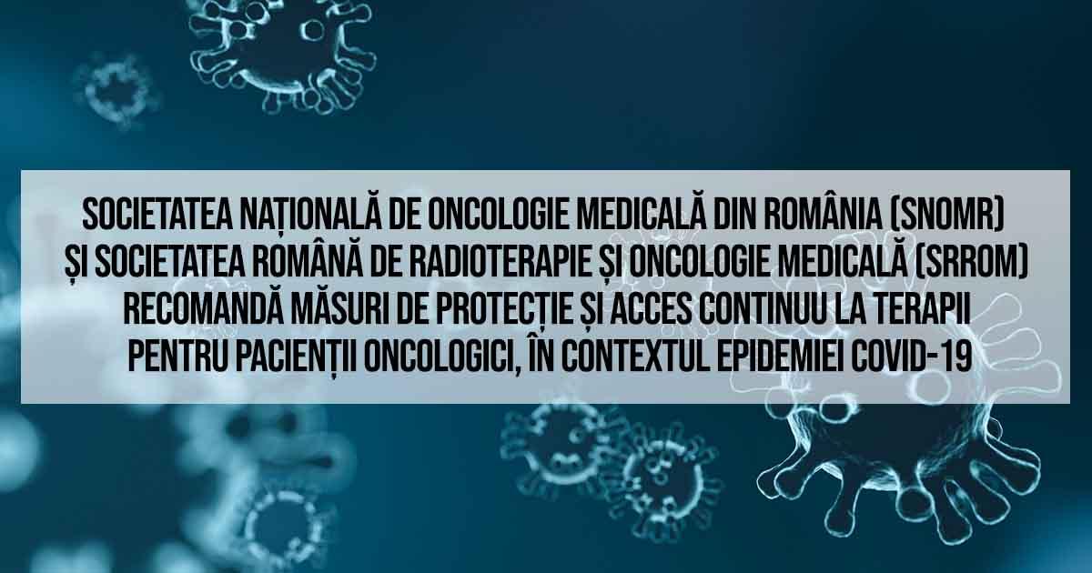 SNOMR SRROM pacienți oncologie tratament protecție COVID19