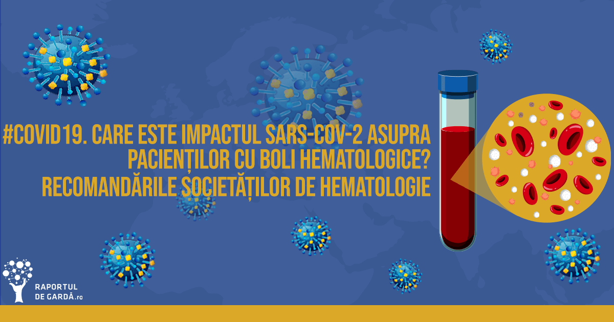boli cancere hematologice COVID19 SARSCoV2 Societatea Europeană Hematologie EHA Societatea Română Hematologie SRH