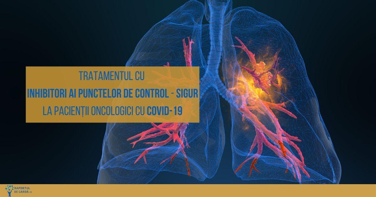 Tratamentul cu inhibitori ai punctelor de control este sigur la pacienții oncologici infectați cu SARS-CoV-2