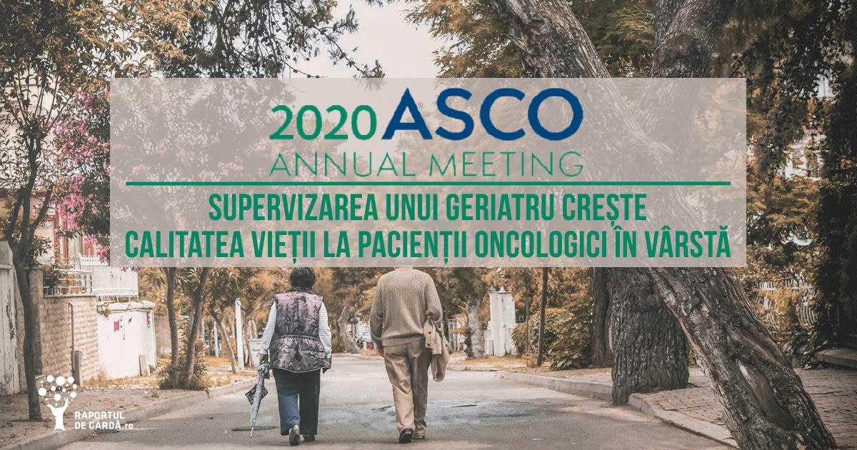 evaluare geriatrică calitate viață cancer vârstnici reacții adverse prezentare urgență spital ASCO20