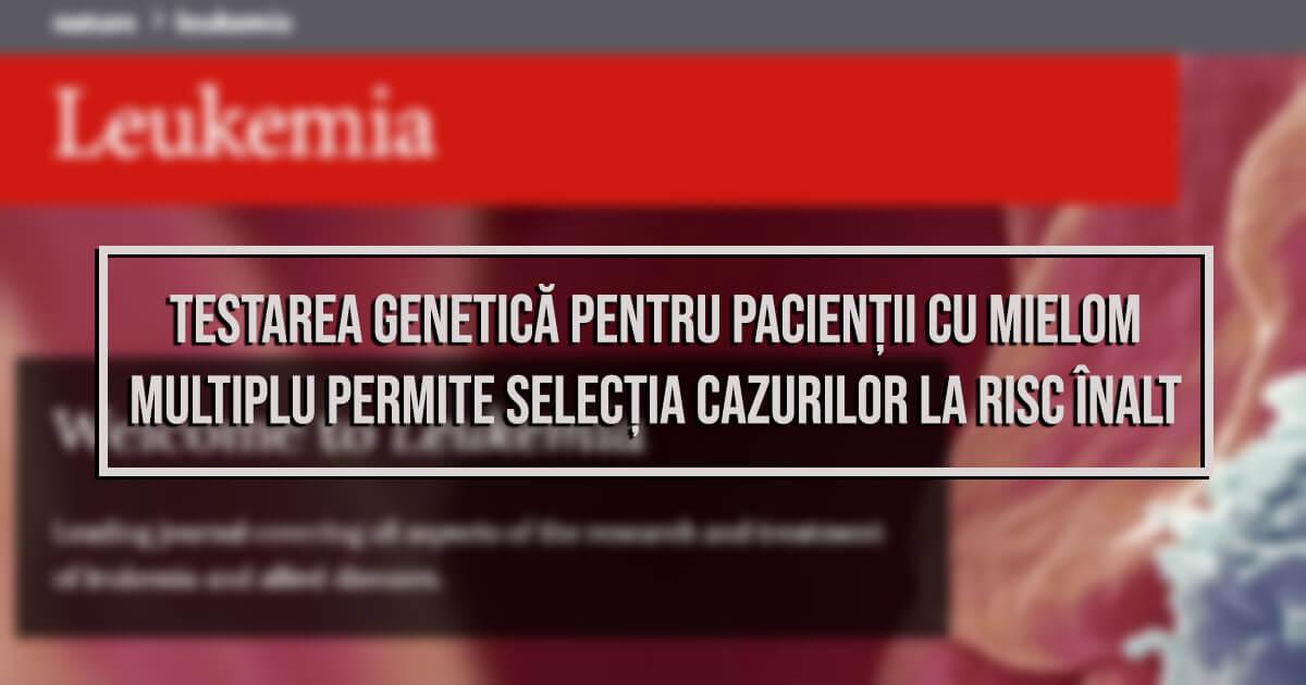 Testarea genetică mielom multiplu, revista Leukemia