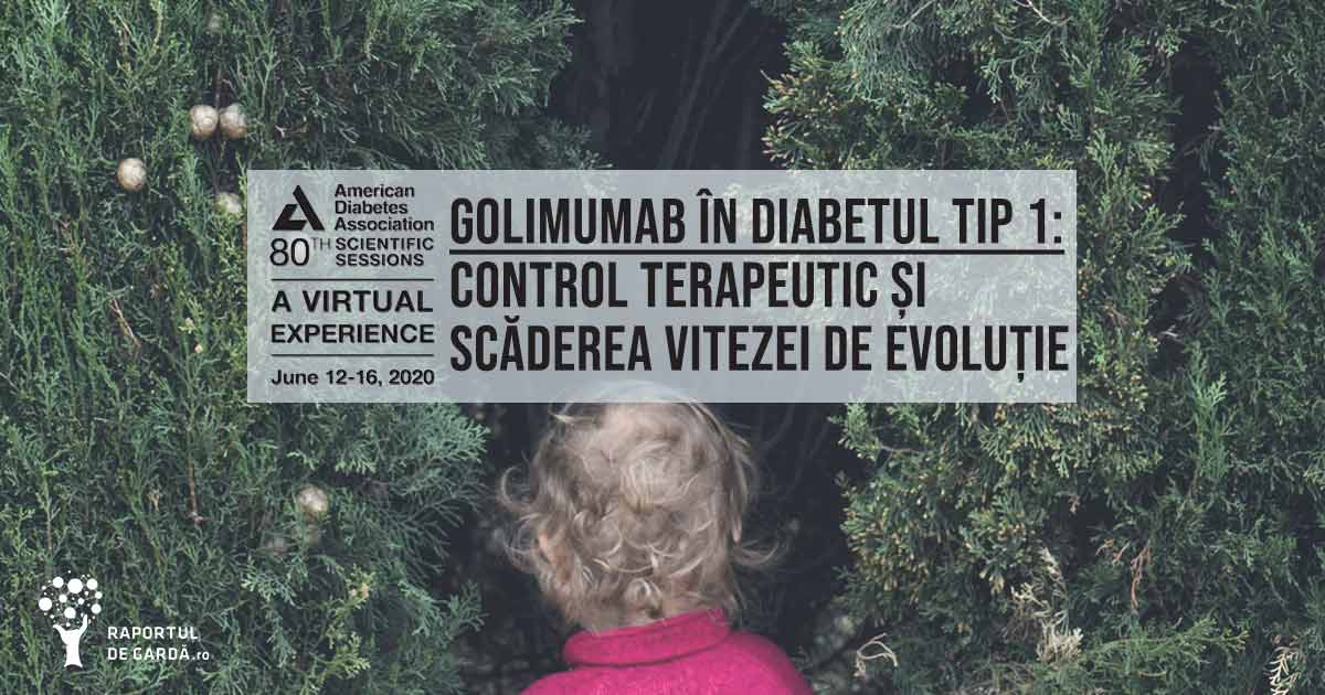 golimumab diabet zaharat tip 1 recent diagnosticat copii tineri scădere viteză evoluție control terapeutic ADA 2020