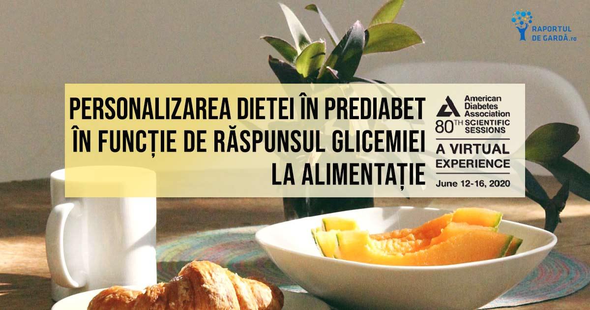 #ADA2020. Dieta alimentară personalizată în funcție de răspunsul glicemic al pacientului este eficientă în prevenția diabetului