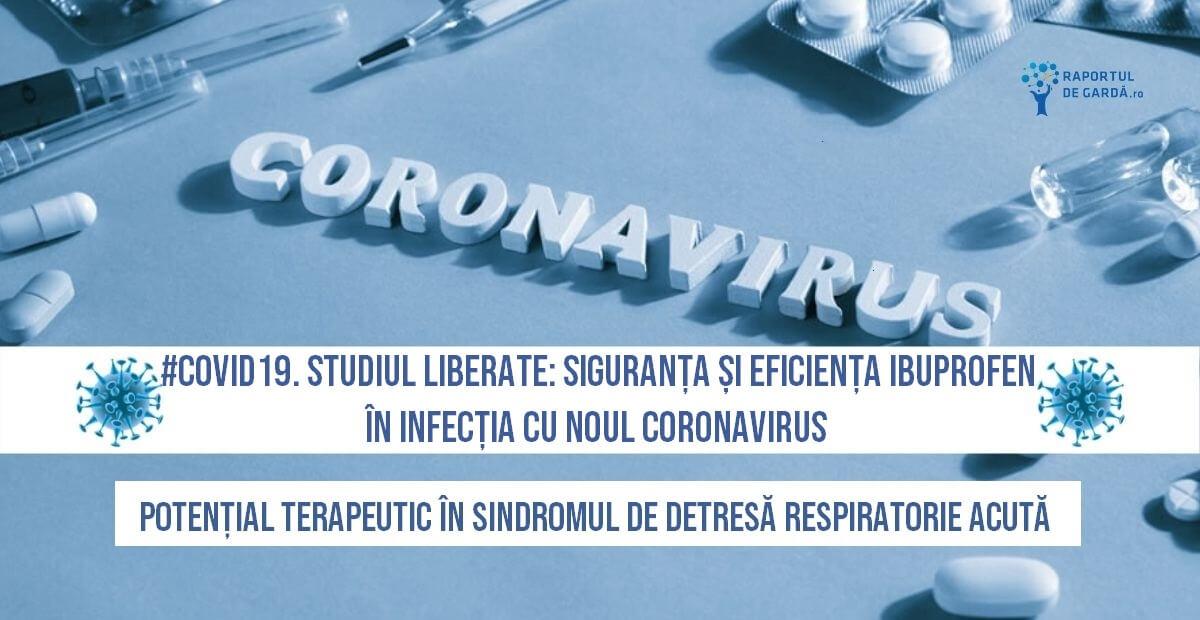 COVID19 SARSCoV2 studiu LIBERATE Marea Britanie ibuprofen infecție coronavirus sindrom detresă respiratorie acută