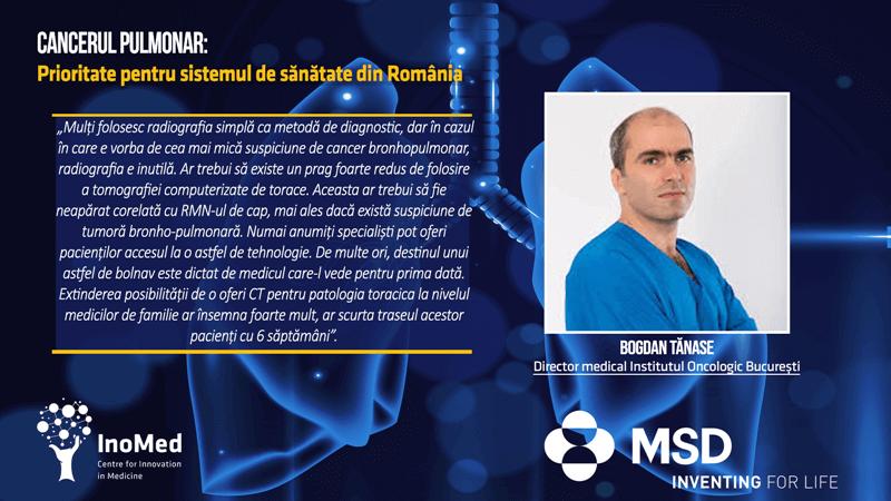 Bogdan Tănase, Director Medical Institut Oncologic București, în cadrul discuției online pe tema Cancerului Pulmonar: Prioritate pentru Sistemul de Sănătate din România