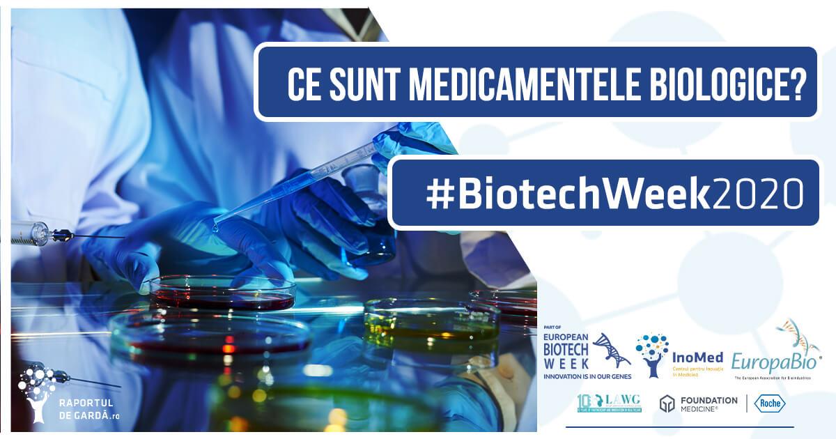 #BiotechWeek2020 medicamentele biologice