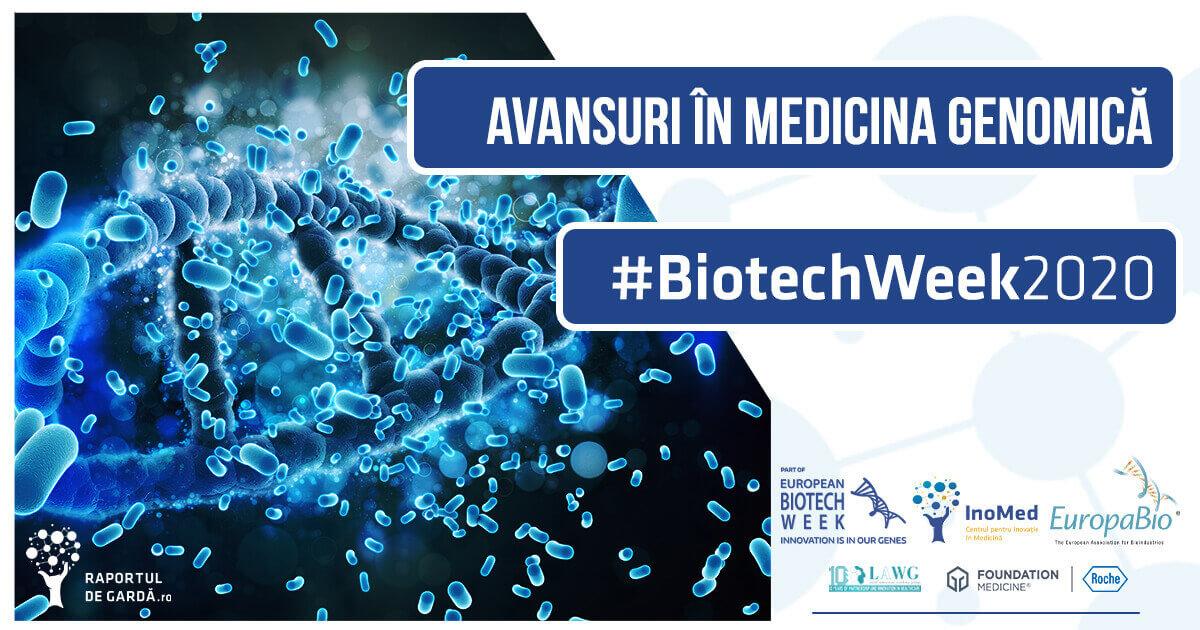 Biotech Week 2020 Medicina genomică