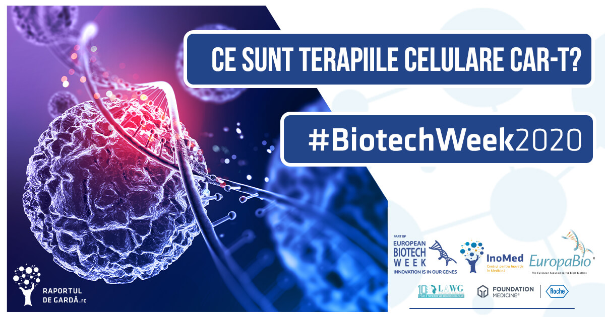 Biotech Week 2020 Terapiile celulare CAR-T