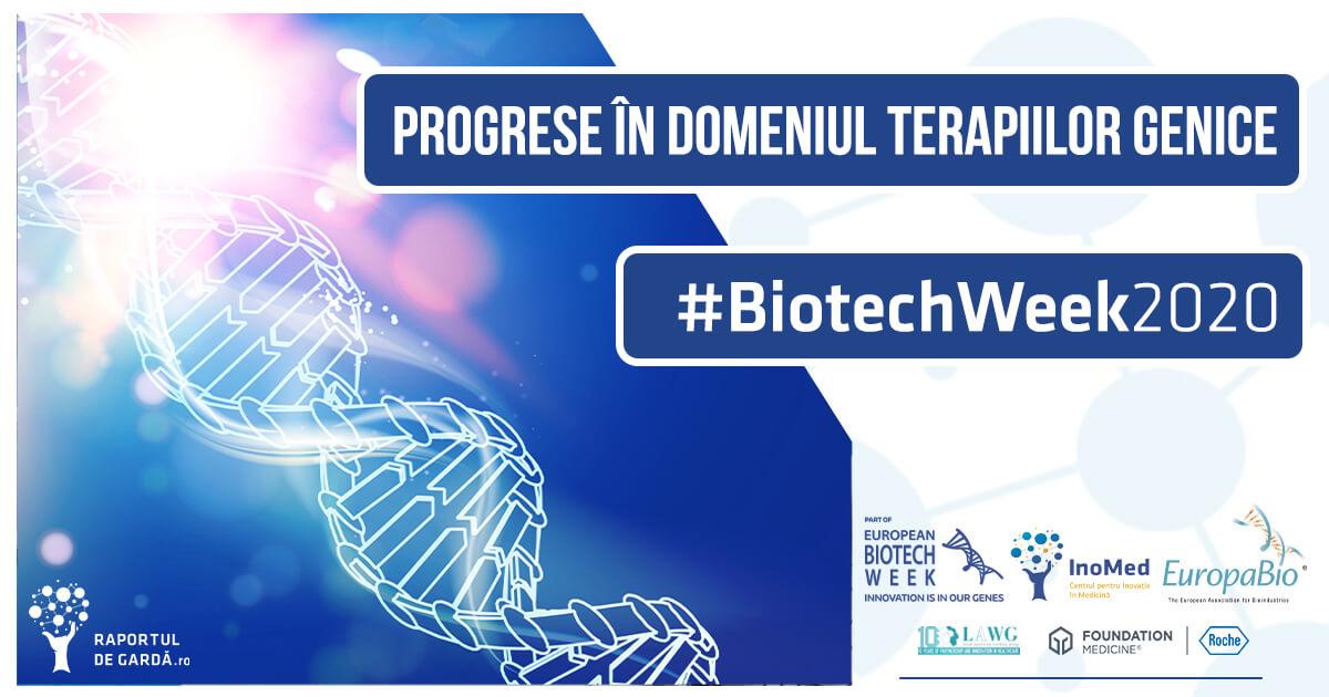 Biotech Week 2020 Terapiile genice