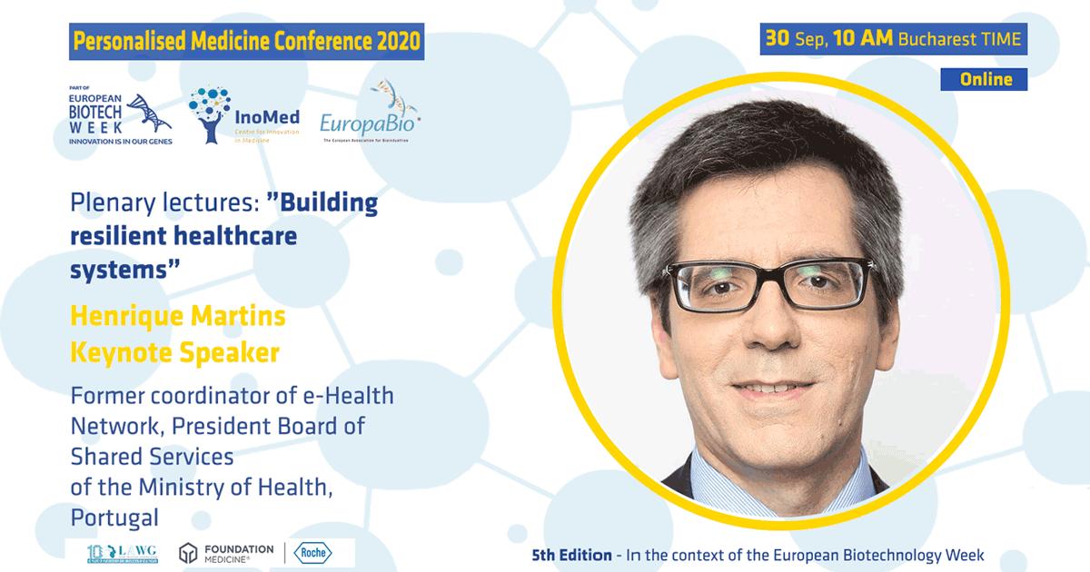 Săptămâna Europeană Biotech, ediția a 5-a Conferinței de Medicină Personalizată Henrique Martins