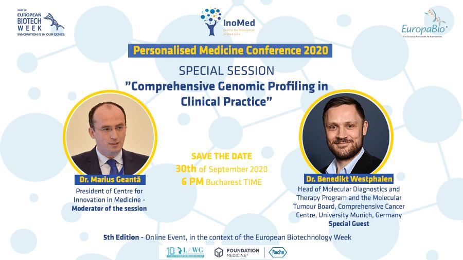 Sesiunea Specială din cadrul Conferinței de Medicină Personalizată 2020, prezentată de Dr. Benedikt Westphalen, alături de Dr. Marius Geantă, Președinte al Centrului pentru Inovație în Medicină.