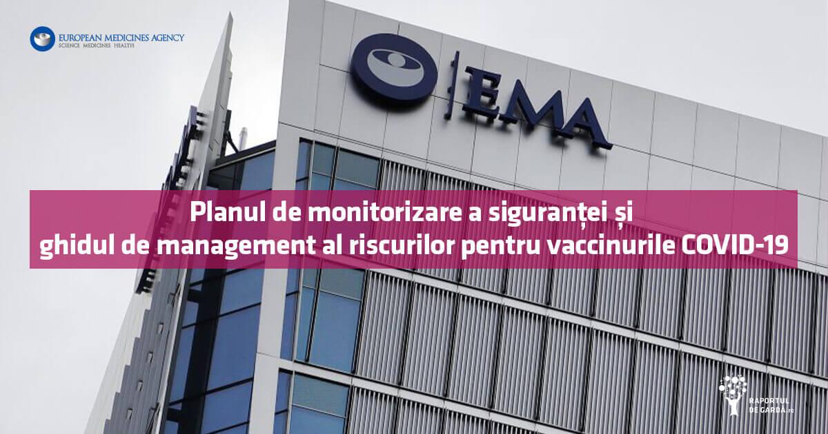 EMA: Planul de monitorizare și ghidul de management al riscurilor pentru vaccinurile COVID-19
