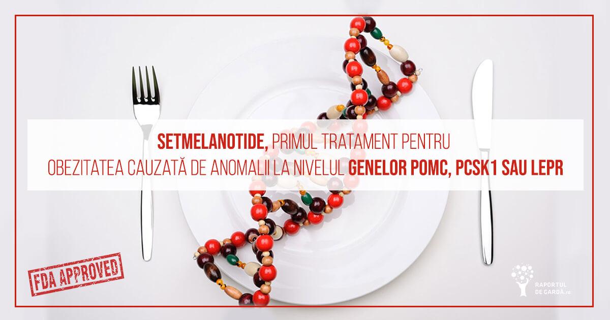 Setmelanotide, primul tratament pentru anumite forme de obezitate cauzate de mutații la nivelul genelor POMC, PCSK1 și LEPR