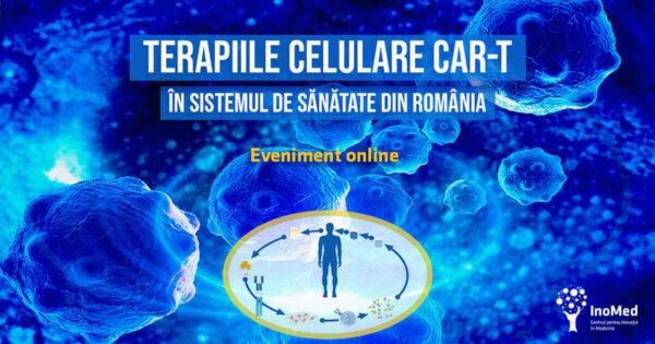 Terapiile celulare CAR-T în sistemul de sănătate din România: lansarea Cartei Albe a terapiilor celulare 2020