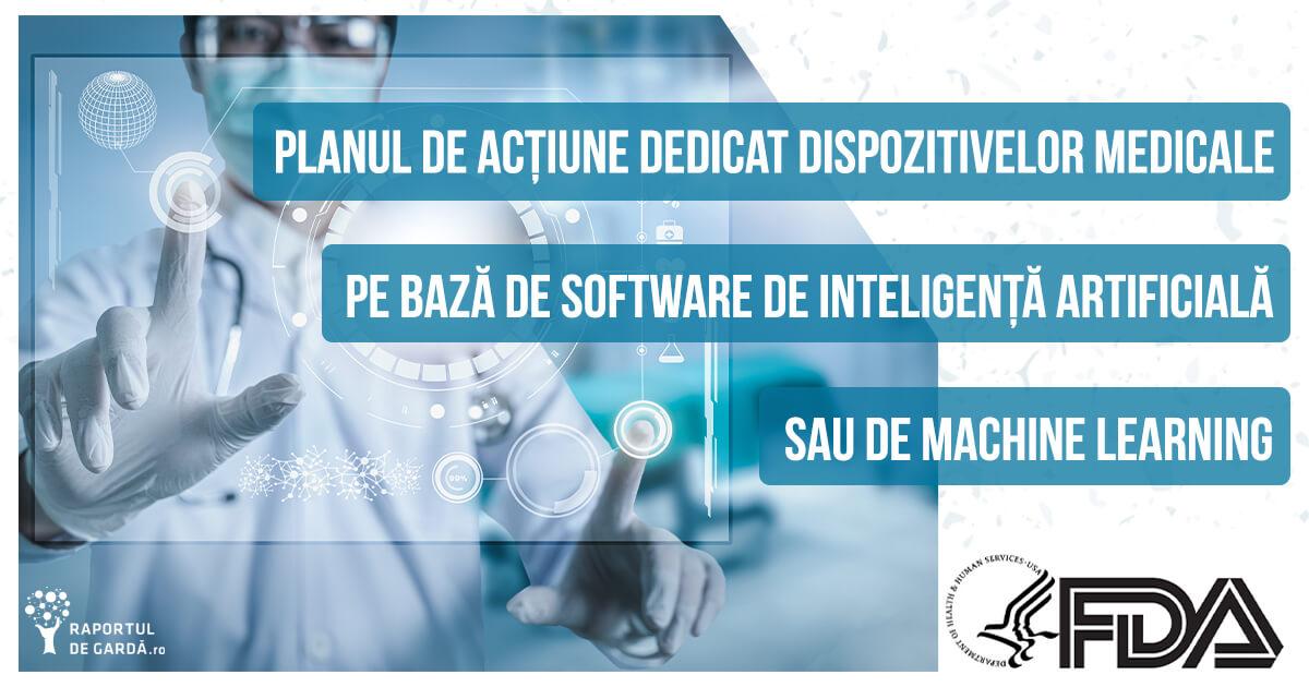 Planul de actiune dedicat dispozitivelor medicale pe bază de software AI/ML