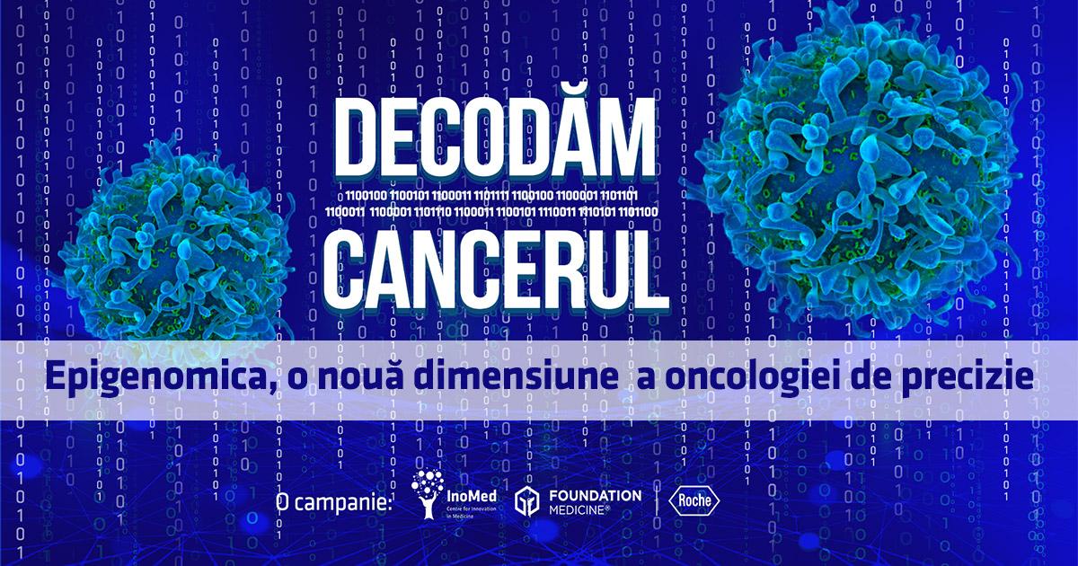 Epigenomica, o nouă dimensiune a oncologiei de precizie