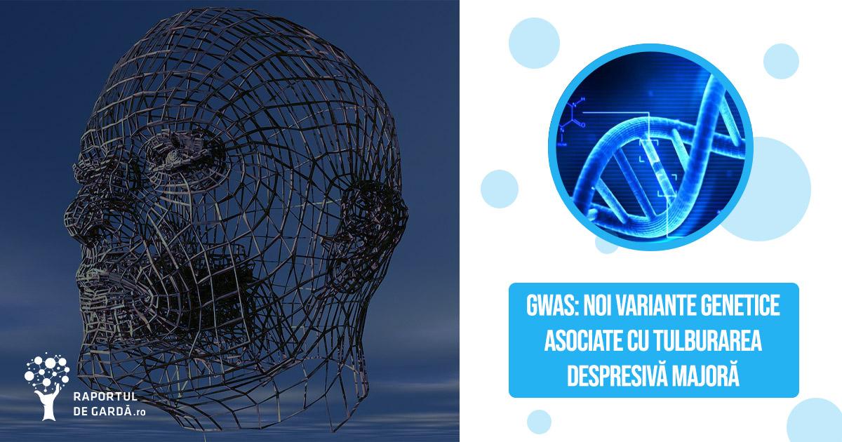 Gwas: variante genetice depresie