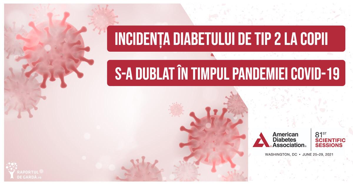Incidența diabetului de tip 2 la copii a crescut în timpul pandemiei