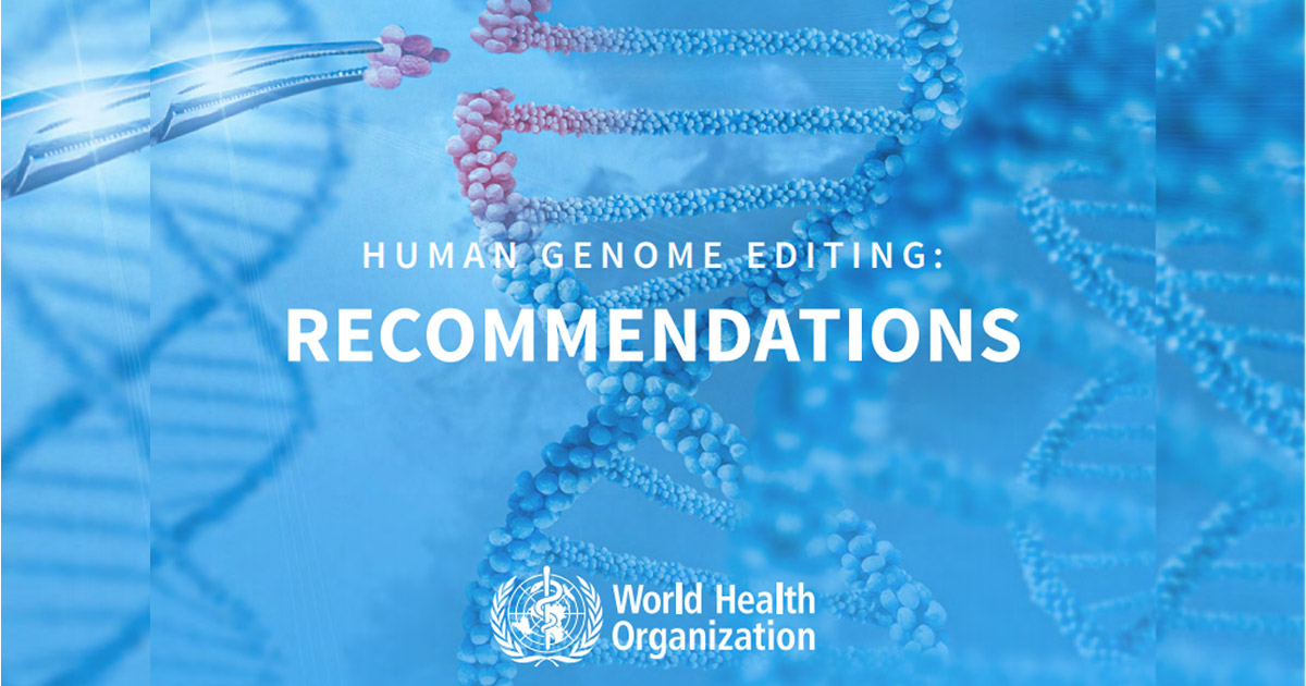 Human Genome editing recommendations