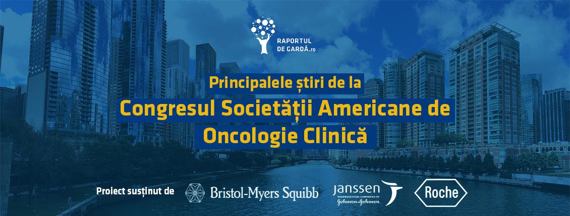 Principalele Știri de la Congresul Societății Americane de Oncologie Clinică ASCO 2019 Chicago