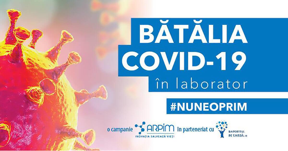 Bătălia COVID-19 în laborator #NuNeOprim